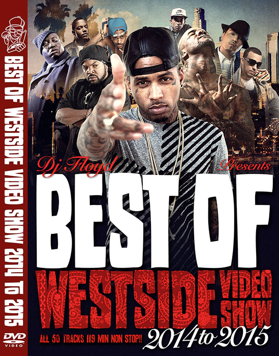【最新ウェッサイベスト!!】【MIXDVD】DJ FLOYD / Best Of Westside Video Show 2014 to 2015[WVSDV-11]
