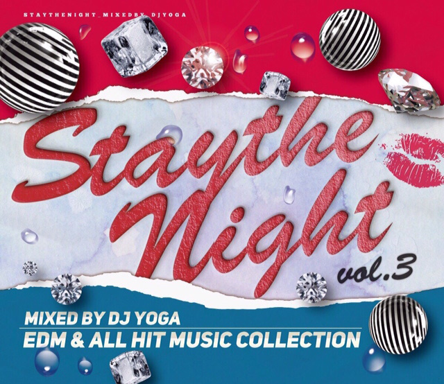 【歌モノEDM/TOP40】【MIXCD】DJ YOGA/ STAY THE NIGHT Vol.3 ISLAND[YOGA_01]