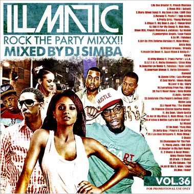 DJ SIMBA(神葉) / ILLMATIC -Rock The Party Mixxx!!!- VOL.36 [SNBCD-72]